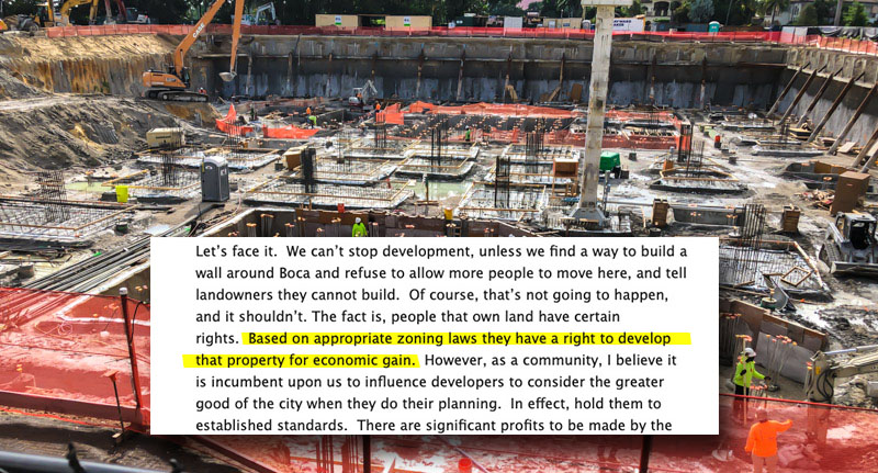 """Based on appropriate zoning laws, they [property owners] have a right to develop property for economic gain."""